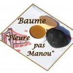 Baume pour Manou