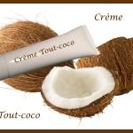 """Crème en tube """"Tout-coco"""" : cheveux, visage, corps."""